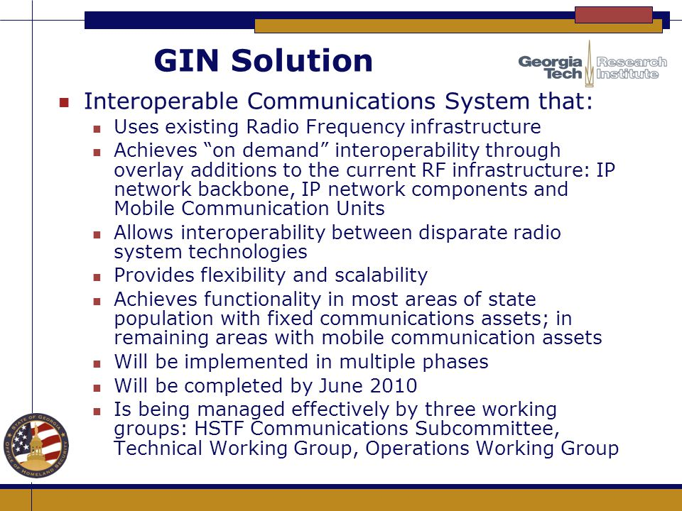 GIN Solution Interoperable Communications System that: