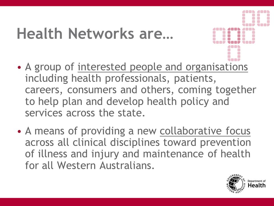 Health Networks are…