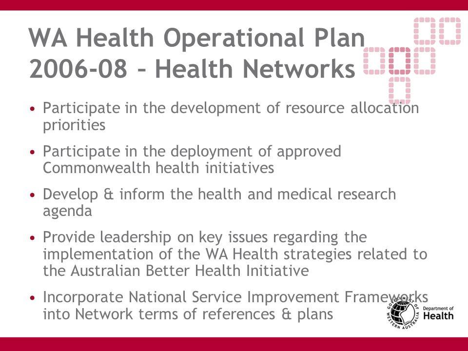 WA Health Operational Plan 2006-08 – Health Networks