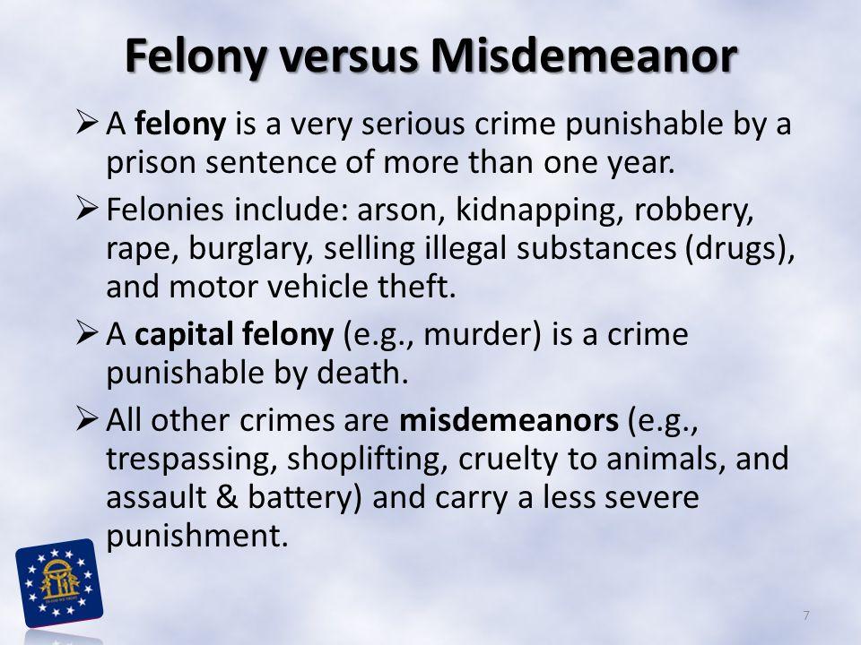 Felony versus Misdemeanor