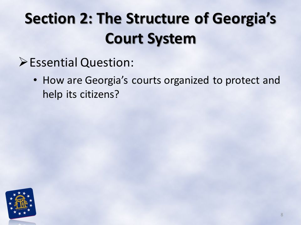 Section 2: The Structure of Georgia's Court System