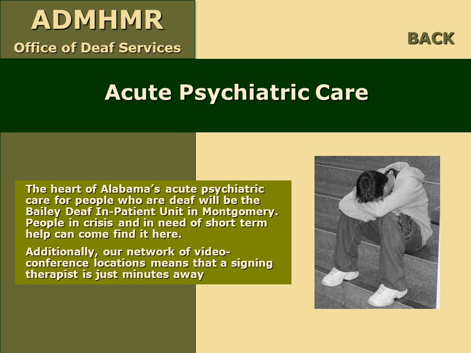 Acute Psychiatric Care