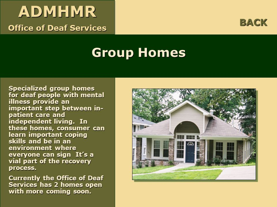 BACK Group Homes.