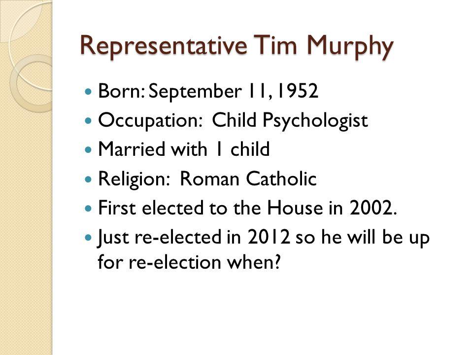 Representative Tim Murphy