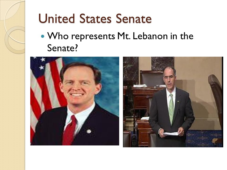 United States Senate Who represents Mt. Lebanon in the Senate