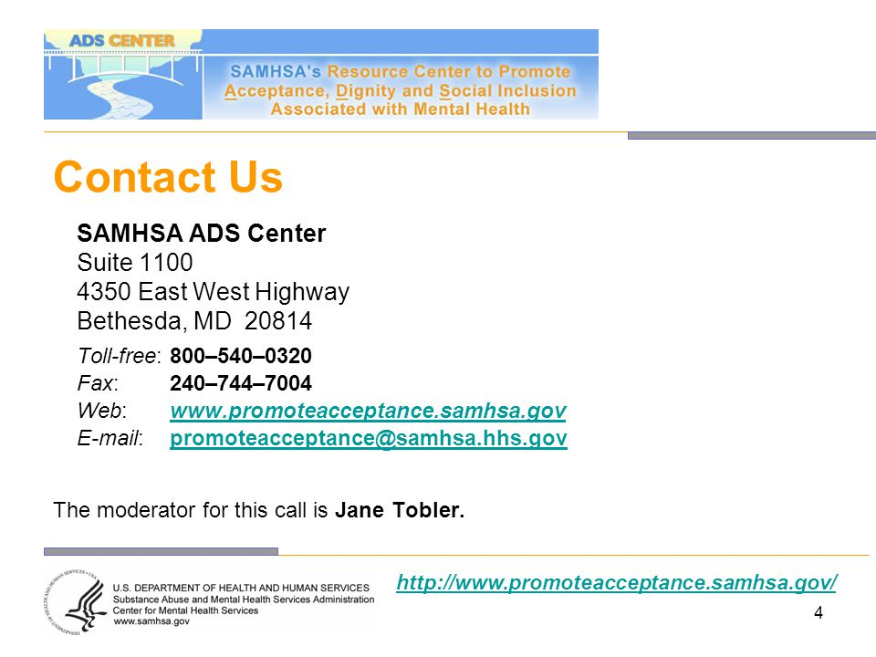 Contact Us SAMHSA ADS Center Suite 1100 4350 East West Highway