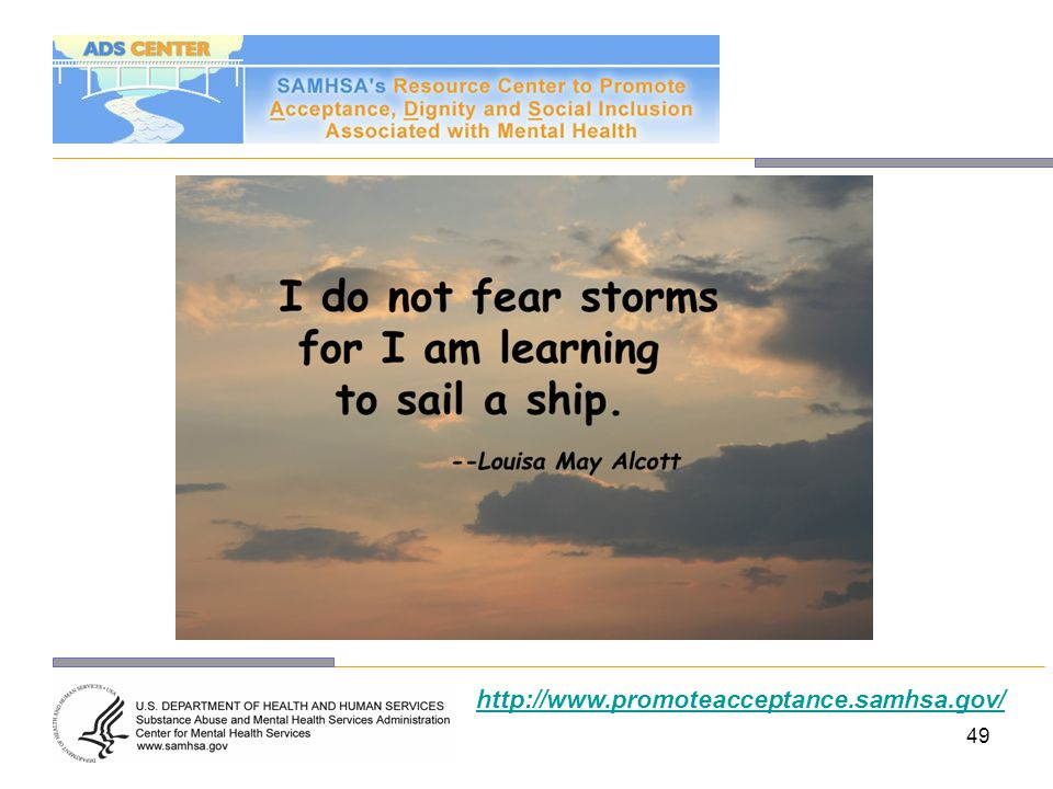 I do not fear storms for I am learning to sail a ship