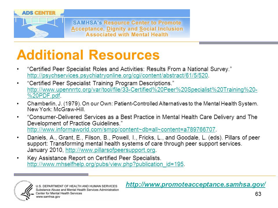 Additional Resources http://www.promoteacceptance.samhsa.gov/