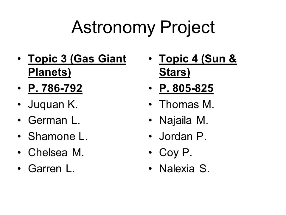 Astronomy Project Topic 3 (Gas Giant Planets) P. 786-792 Juquan K.