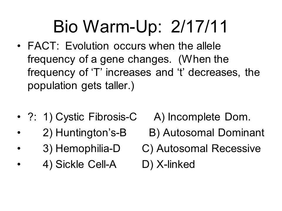 Bio Warm-Up: 2/17/11
