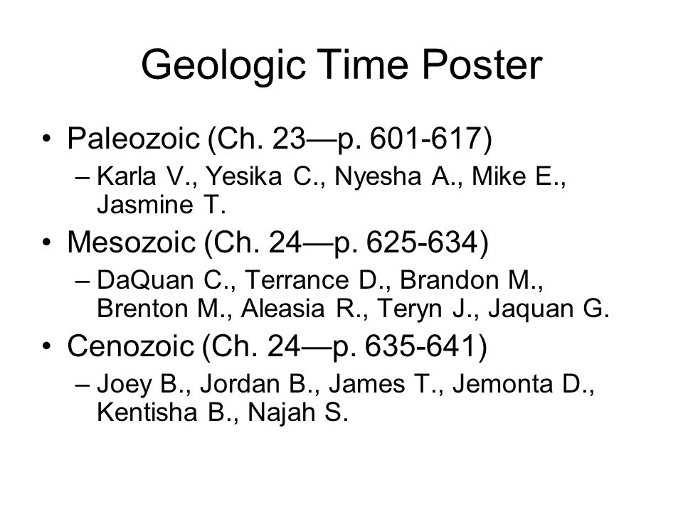 Geologic Time Poster Paleozoic (Ch. 23—p. 601-617)