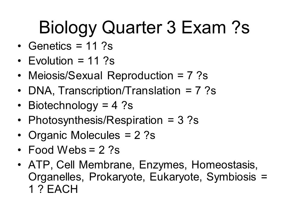 Biology Quarter 3 Exam s Genetics = 11 s Evolution = 11 s