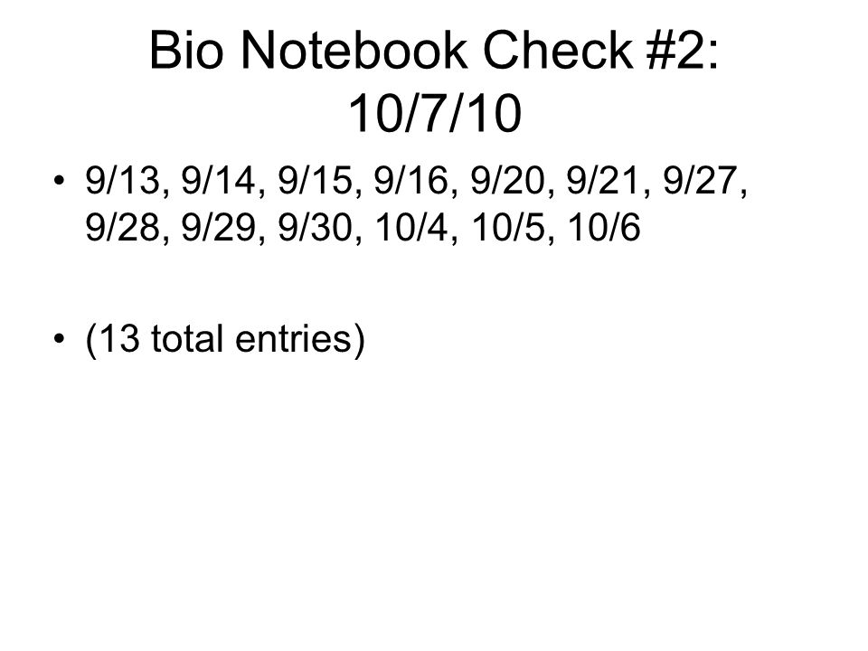 Bio Notebook Check #2: 10/7/10