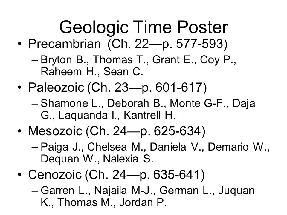 Geologic Time Poster Precambrian (Ch. 22—p. 577-593)