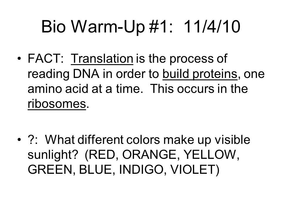 Bio Warm-Up #1: 11/4/10