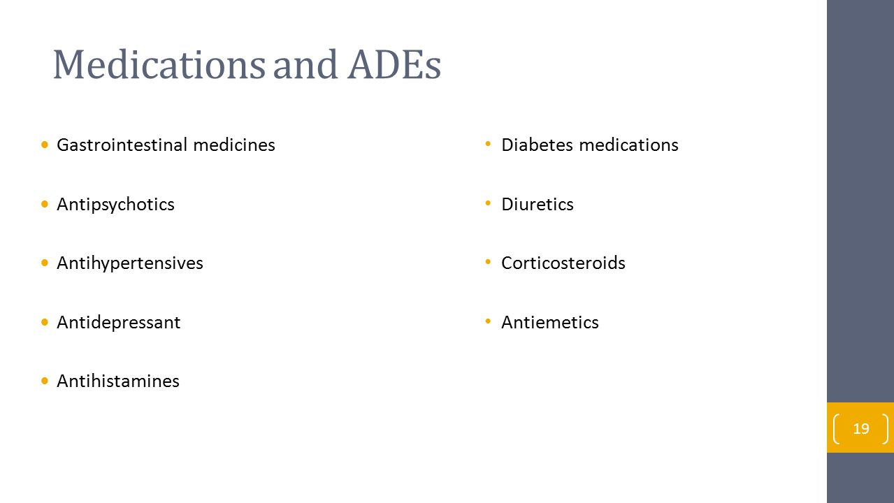 Medications and ADEs Gastrointestinal medicines Antipsychotics