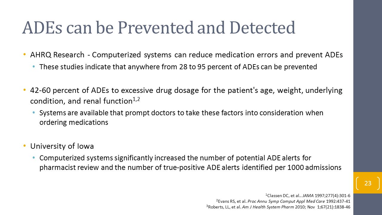 ADEs can be Prevented and Detected