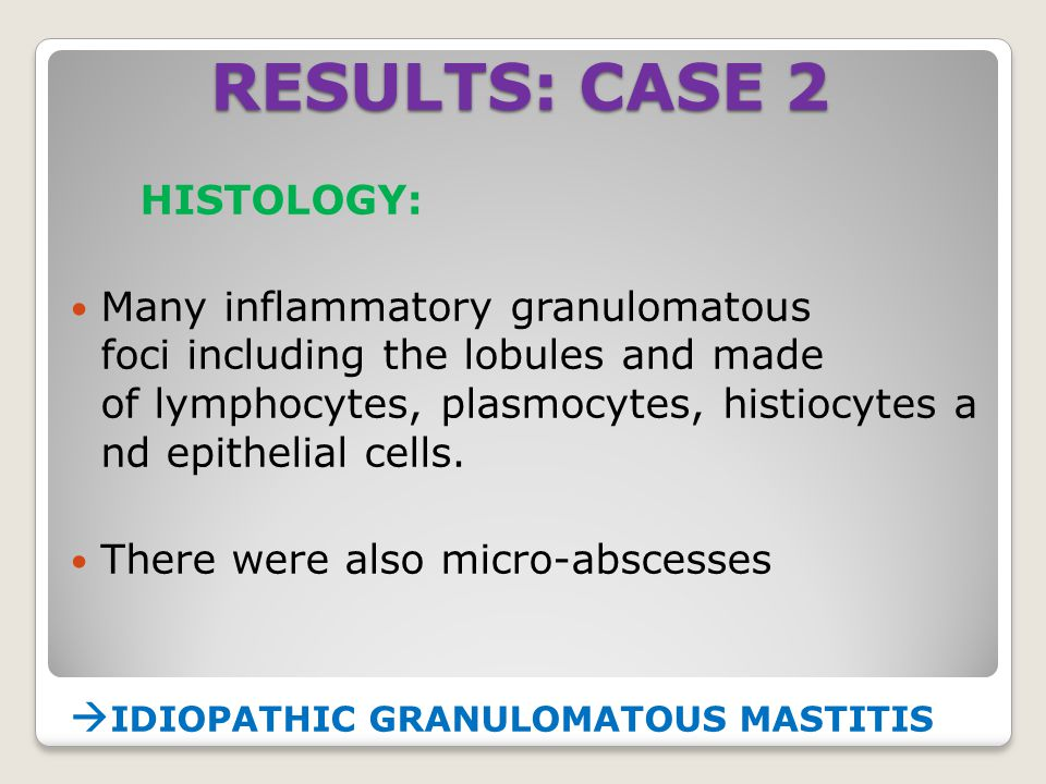 RESULTS: CASE 2 HISTOLOGY: