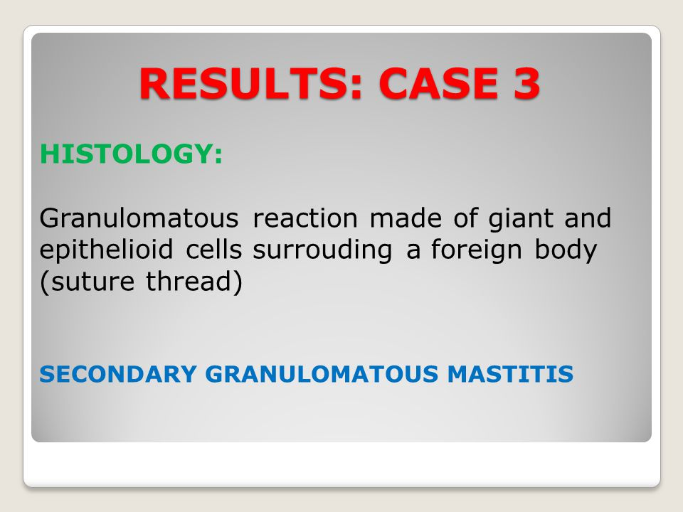RESULTS: CASE 3 HISTOLOGY: