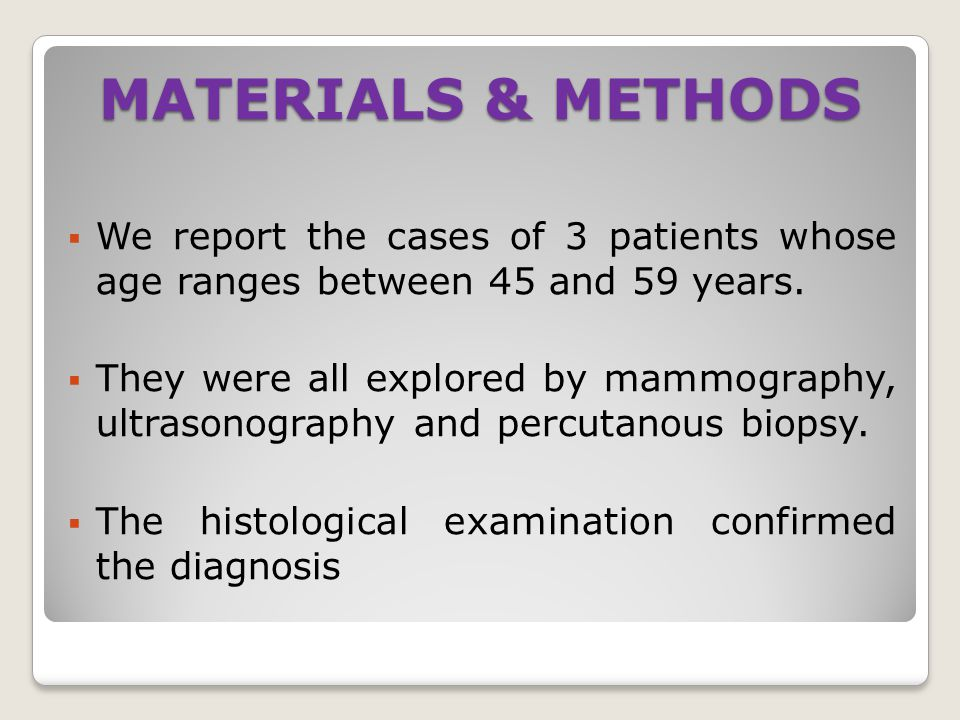 MATERIALS & METHODS We report the cases of 3 patients whose age ranges between 45 and 59 years.