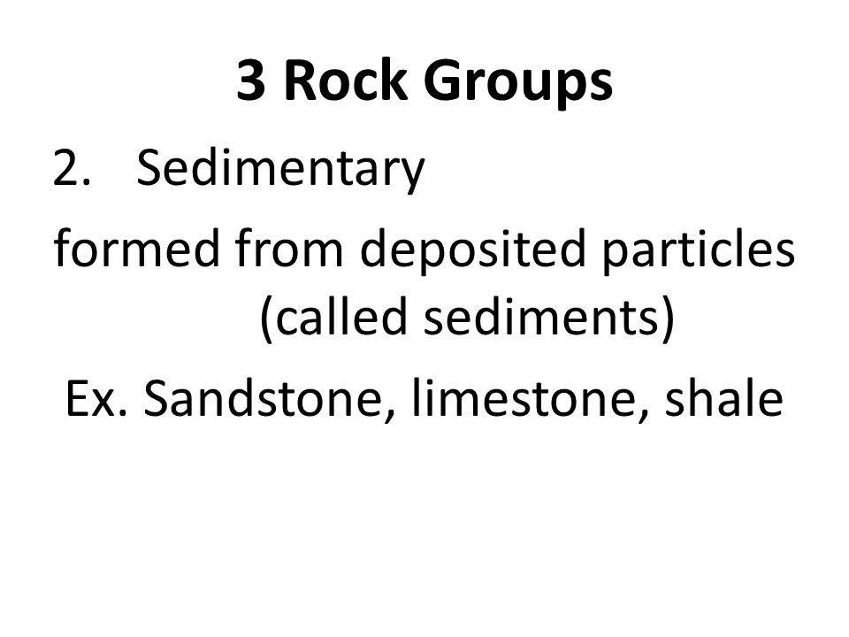 3 Rock Groups Sedimentary