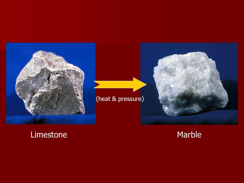 (heat & pressure) Limestone Marble