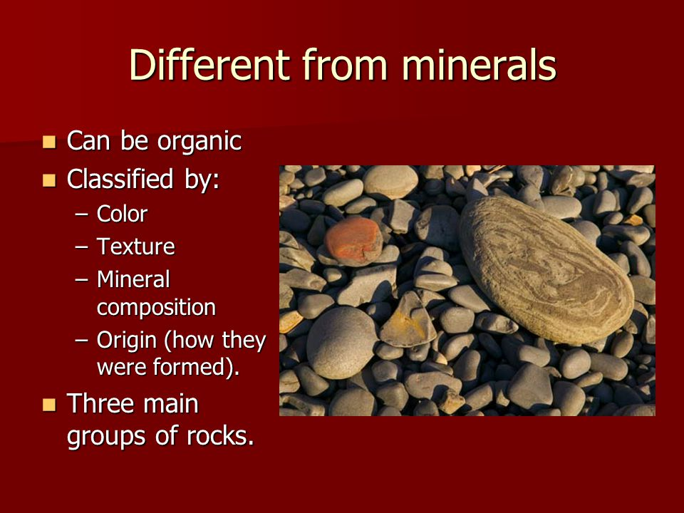 Different from minerals