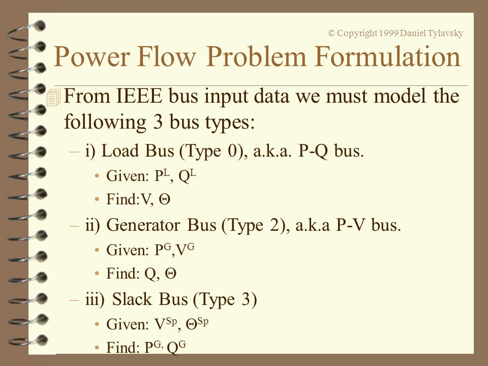 From IEEE bus input data we must model the following 3 bus types: