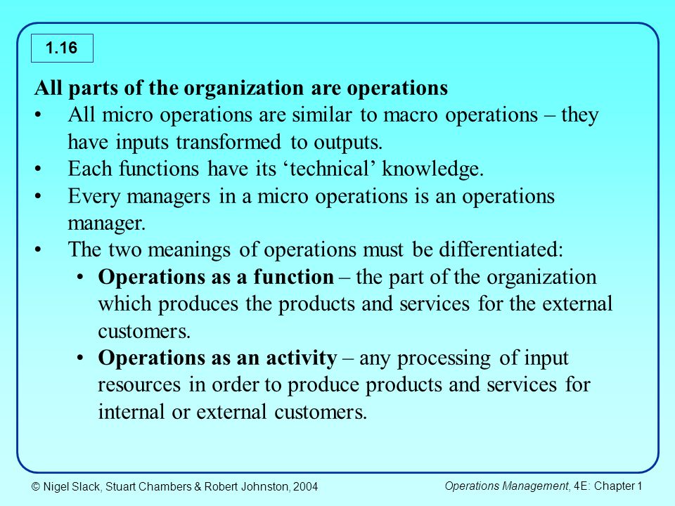 All parts of the organization are operations