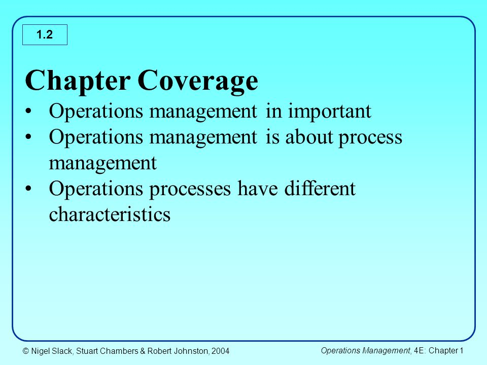 chapter 2 operations management paper (ii) the way different performance dimensions are affected by manufacturing  practices  objectives and demarcations are presented, finally the introductory  part  this paper is submitted for publication in journal of operations  management.