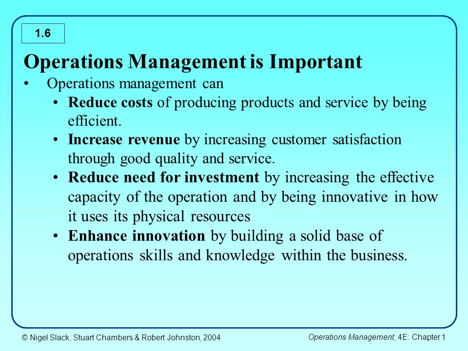 Operations management is very important