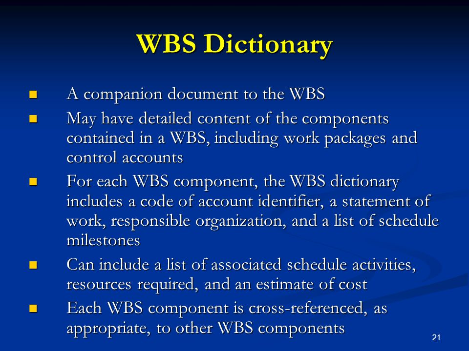 WBS Dictionary A companion document to the WBS