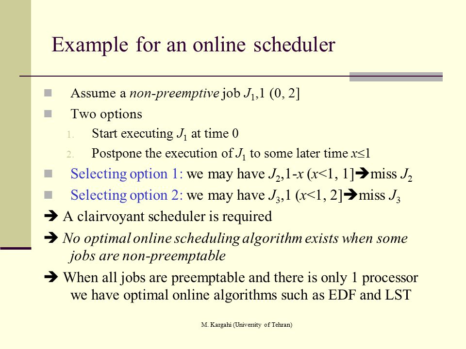 Example for an online scheduler