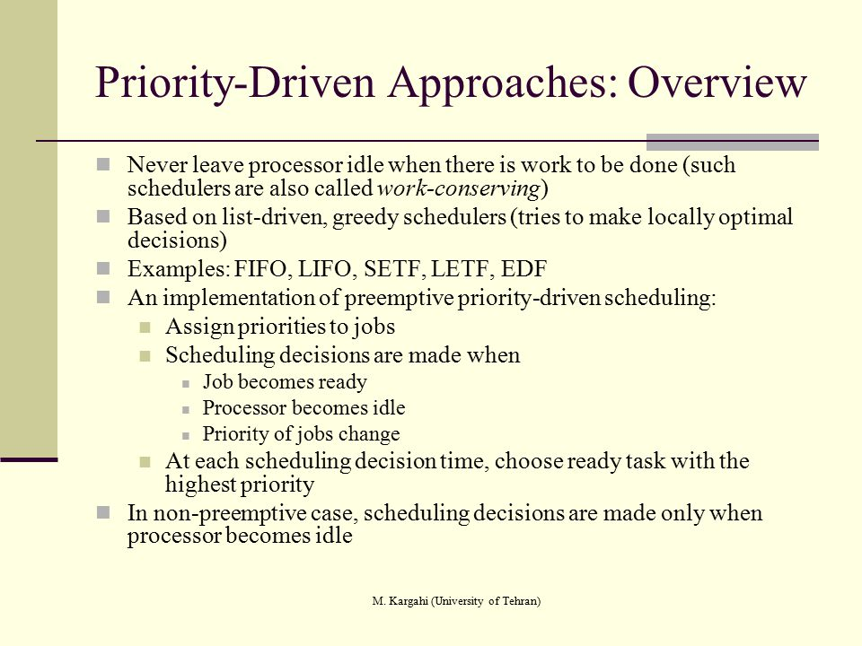 Priority-Driven Approaches: Overview