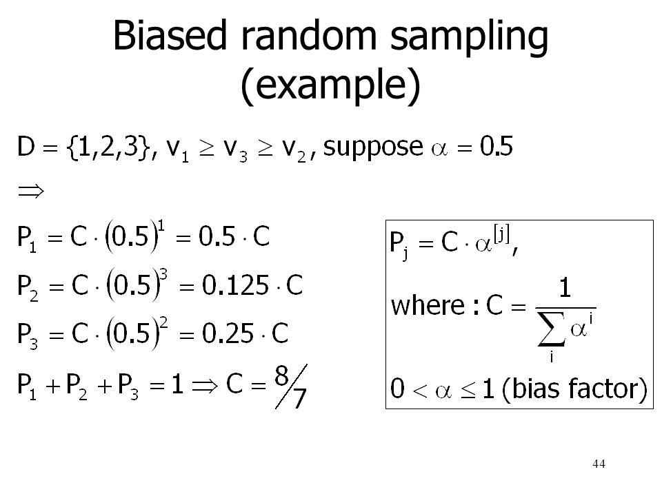 Biased random sampling (example)