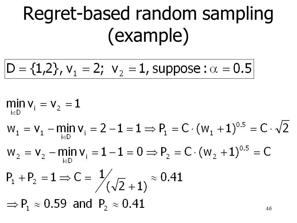 Regret-based random sampling (example)