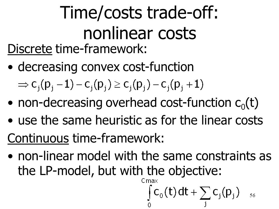 Time/costs trade-off: nonlinear costs
