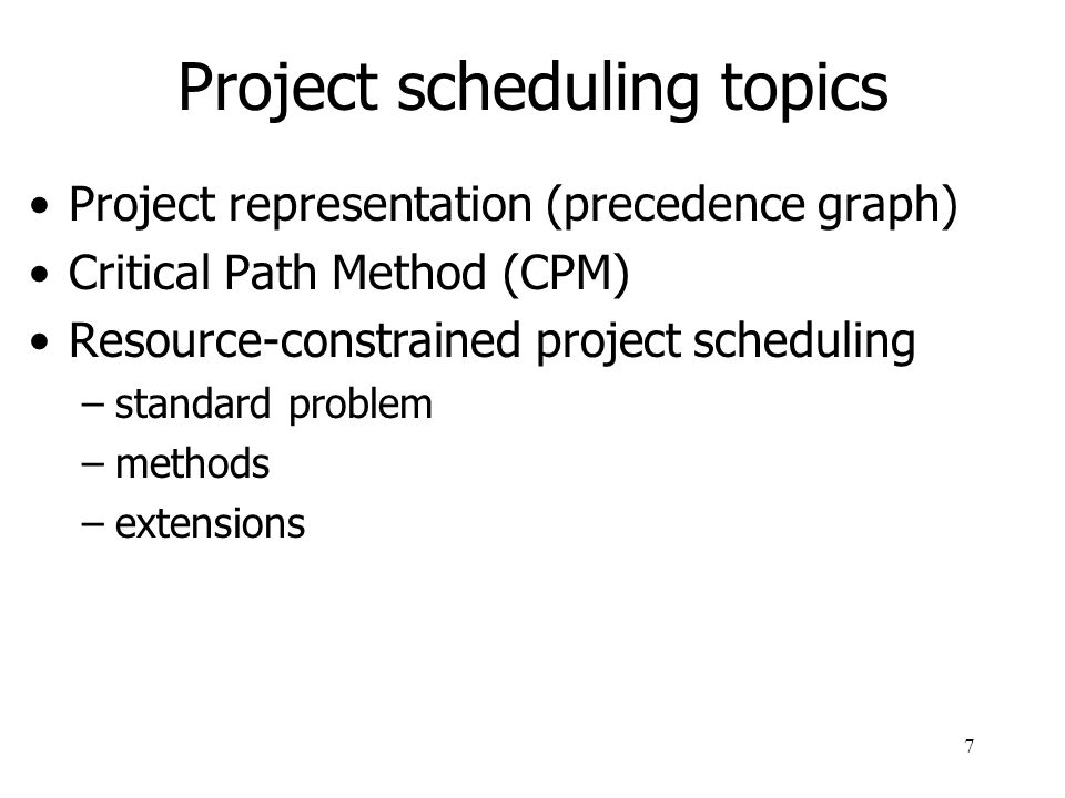 Project scheduling topics