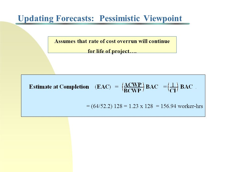Updating Forecasts: Pessimistic Viewpoint