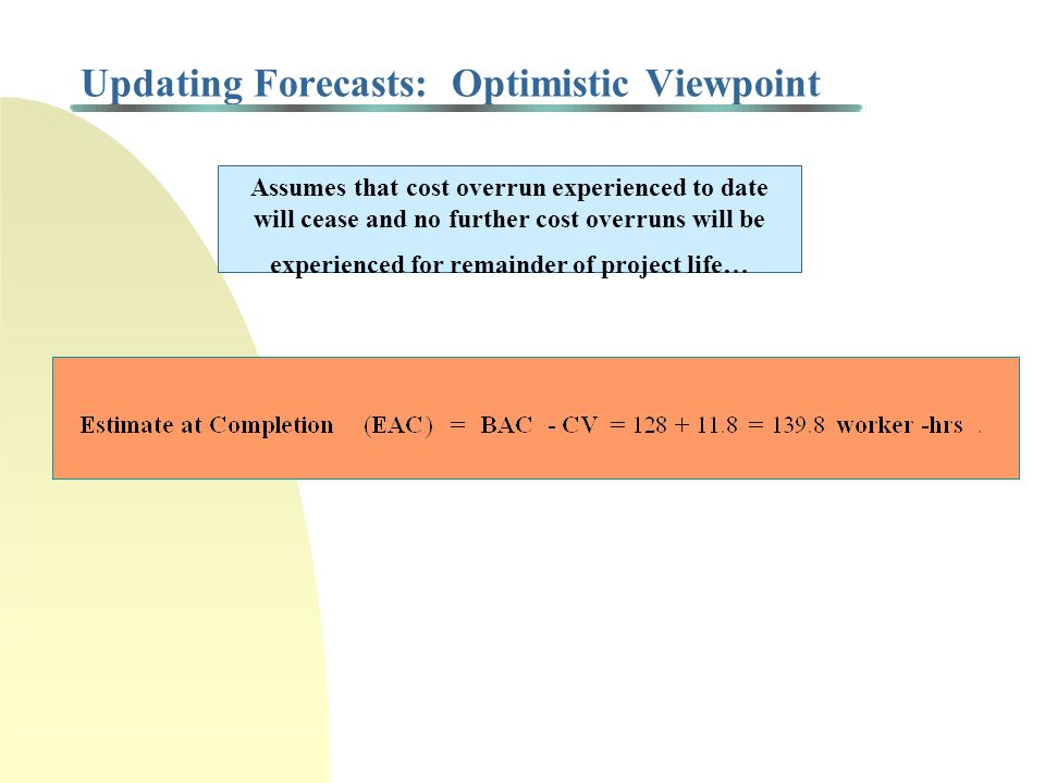 Updating Forecasts: Optimistic Viewpoint