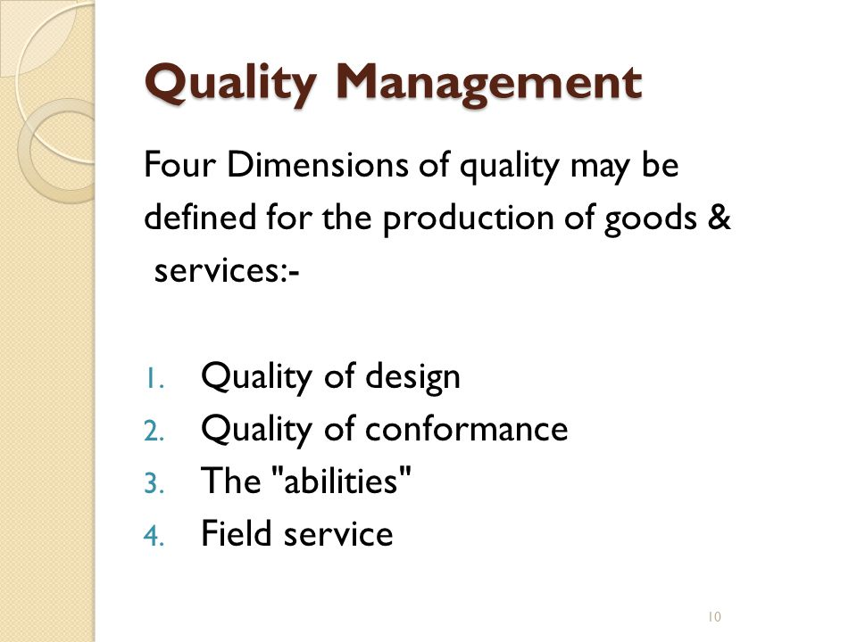 Quality Management Four Dimensions of quality may be