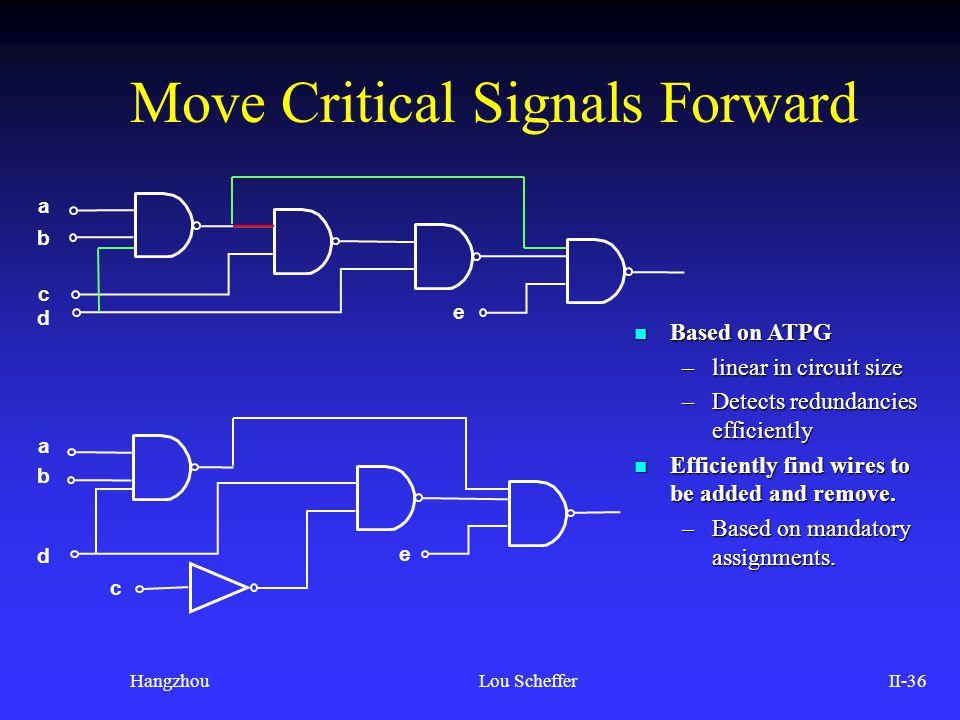 Move Critical Signals Forward