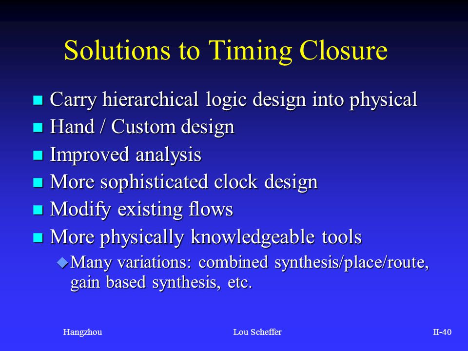Solutions to Timing Closure