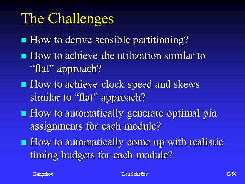 The Challenges How to derive sensible partitioning