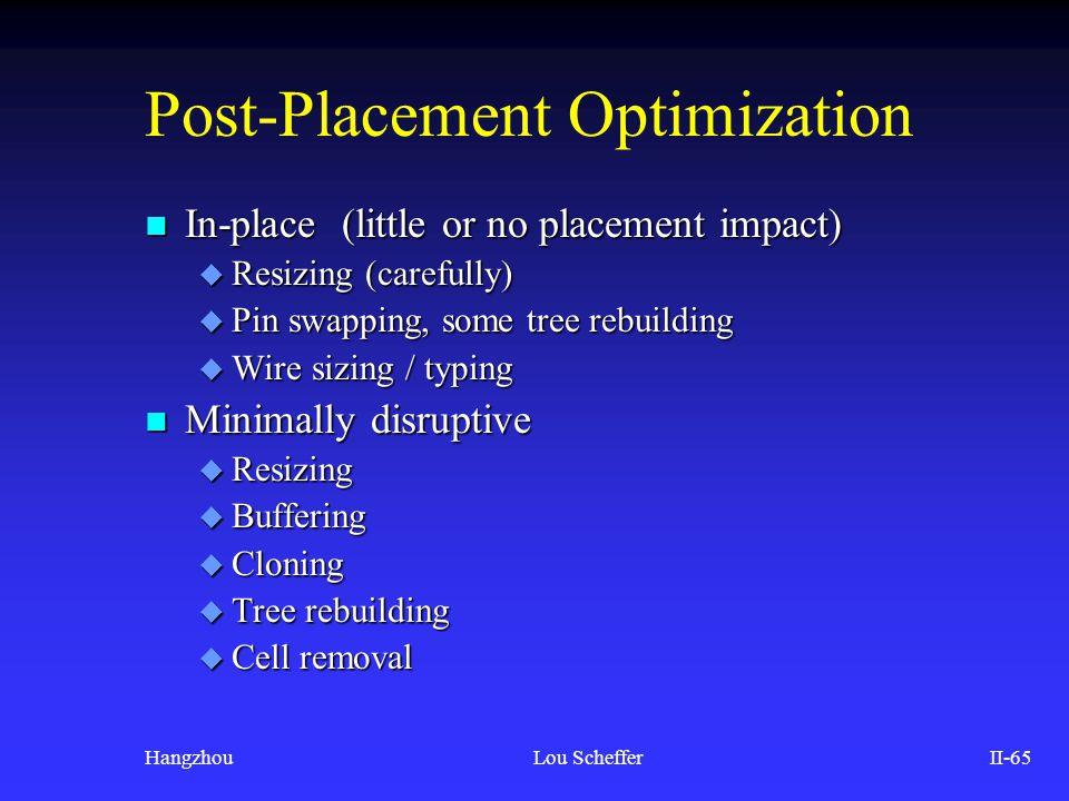 Post-Placement Optimization