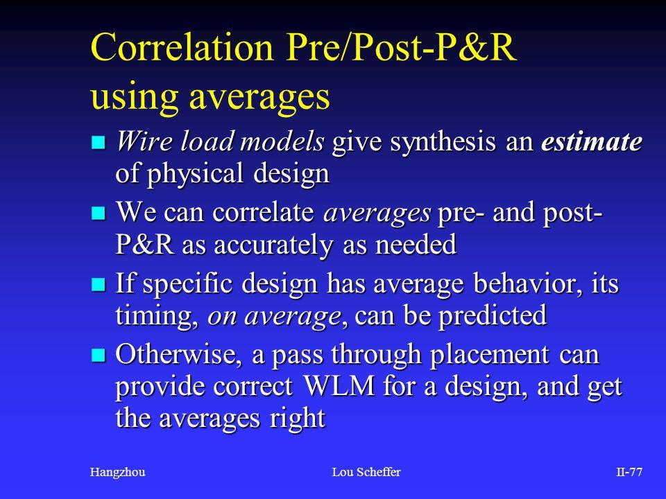 Correlation Pre/Post-P&R using averages