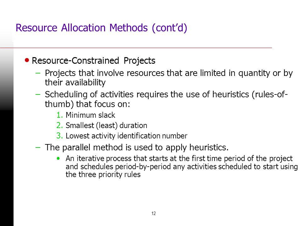 Resource Allocation Methods (cont'd)