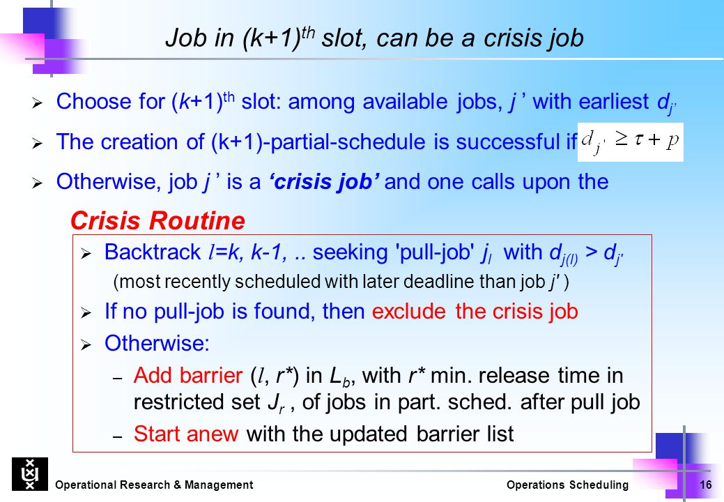 Job in (k+1)th slot, can be a crisis job