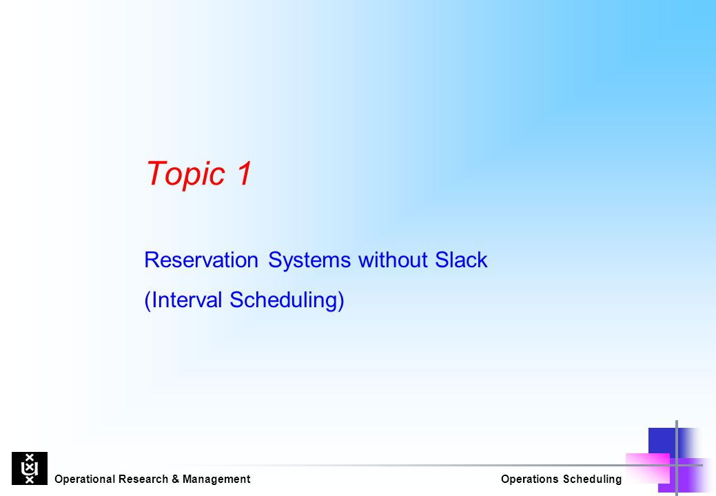 Reservation Systems without Slack (Interval Scheduling)