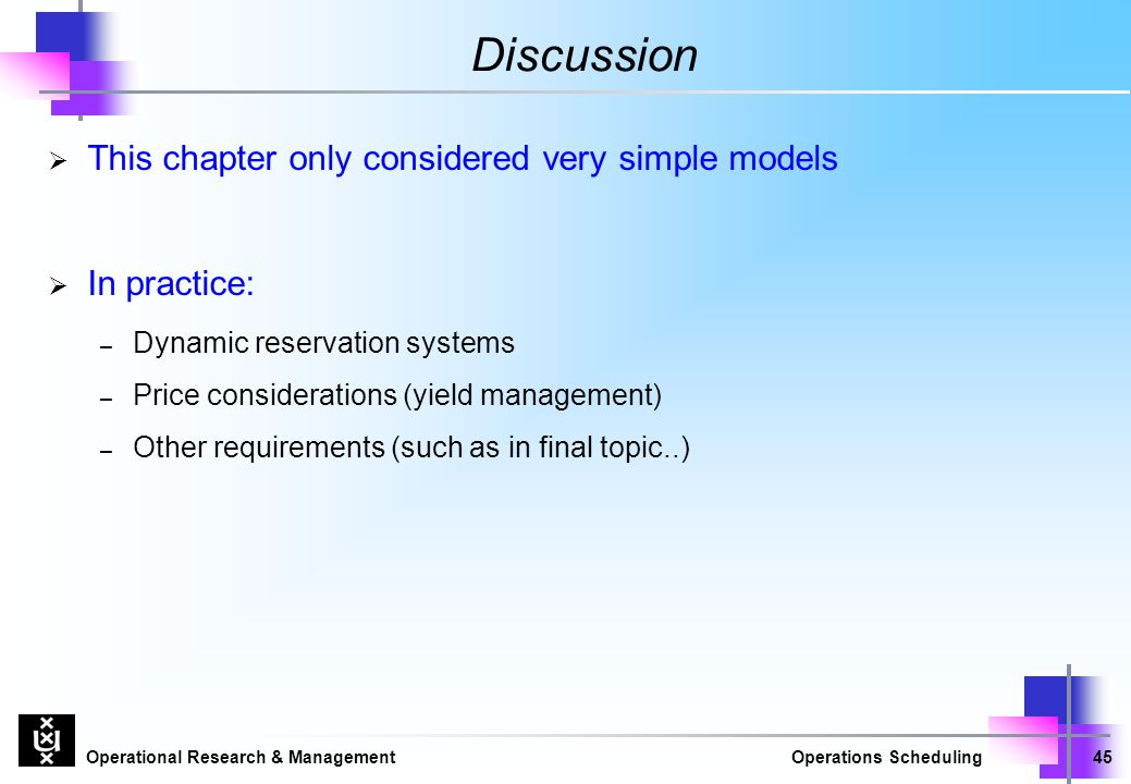Discussion This chapter only considered very simple models